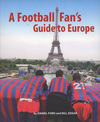 Jacket Image For: A Football Fan's Guide to Europe