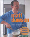 Jacket Image For: Matt Dawson - Fresh, Simple, Tasty