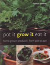 Jacket Image For: Pot it, Grow it, Eat it