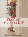 Jacket Image For: The Girl's Guide to DIY