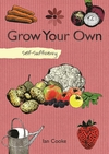 Jacket Image For: Self-sufficiency Grow Your Own