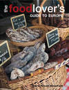 Jacket Image For: The Food-lover's Guide to Europe