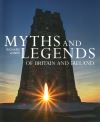 Jacket Image For: Myths and Legends of Britain and Ireland