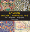 London Underground maps - art, design and cartography