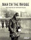 Man on the bridge