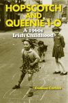 Hopscotch and queenie-i-o
