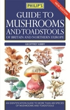 Philip's guide to mushrooms and toadstools of Britain and Northern Europe