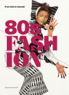80's fashion - from club to catwalk