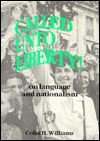 Jacket Image For Called unto Liberty: On Language and Nationalism