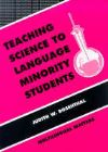 Jacket Image For Teaching Science to Language Minority Students