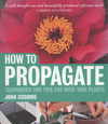 Jacket image for How to Propagate by John Cushnie (author)