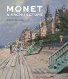 """Monet and Architecture"" by Richard Thomson (author)"