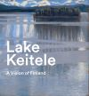 """Lake Keitele"" by Anne Robbins (author)"
