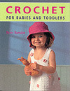 Jacket Image For: Crochet for Babies and Toddlers