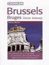 Jacket Image For: Brussels, Bruges, Ghent and Antwerp