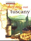 Jacket Image For: Lazy Days Out in Tuscany