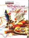 Jacket Image For: Lazy Days Out in Andalucia