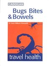 Jacket Image For: Bugs, Bites and Bowels