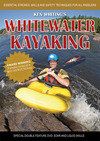 Jacket Image For: Whitewater Kayaking with Ken Whiting