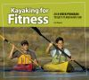 Jacket Image For: Kayaking for Fitness