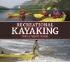 Jacket Image For: Recreational Kayaking The Ultimate Guide