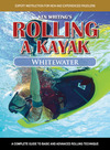 Jacket Image For: Rolling a Kayak - Whitewater
