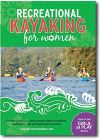 Jacket Image For: Recreational Kayaking for Women