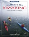 Jacket Image For: Touring & Sea Kayaking The Essential Skills and Safety