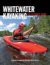 Jacket Image For: Whitewater Kayaking The Ultimate Guide 2nd Edn