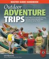 Jacket Image For: Master Guide Handbook to Outdoor Adventure Trips