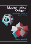 Mathematical origami