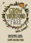 Grow your own food for free (well, almost)