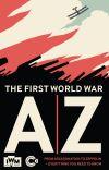 Jacket Image For: A-Z of the First World War