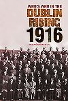 Who's who in the Dublin Rising, 1916
