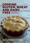 Cooking gluten, wheat and dairy free