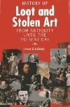 Jacket Image For: The History of Loot and Stolen Art