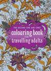 One Second One and Only Colouring Book for Travelling Adults