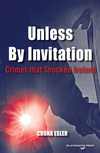 Unless By Invitation Crimes That Shocked Ireland P/b