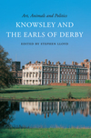 Jacket Image For: Art, Animals and Politics: Knowsley and the Earls of Derby