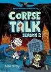 Corpse talk. Season 2