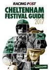 Racing Post Cheltenham Festival Guide 2017