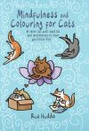 Mindfulness and Colouring for Cats