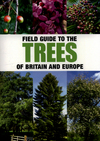 Field guide to the trees of Britain and Europe