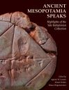 """Ancient Mesopotamia Speaks"" by Agnete W. Lassen (editor)"