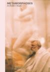 """Metamorphoses - in Rodin's Studio"" by Nathalie Bondil (author)"