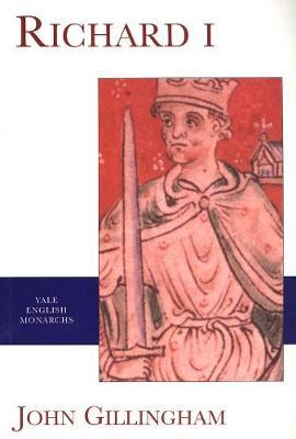 Richard I by John Gillingham - Yale University Press