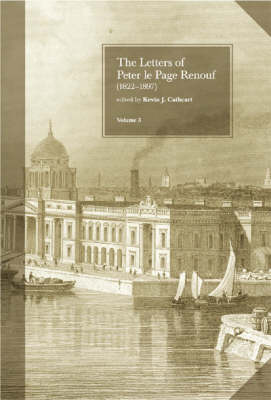 The Letters of Peter le Page Renouf (1822-97) v.3 Dublin 1854-1864 Jacket Image