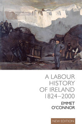 A Labour History of Ireland 1824-2000 Jacket Image