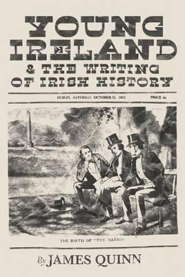 Young Ireland and the Writing of Irish History Jacket Image