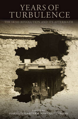 Years of Turbulence: The Irish Revolution and Its Aftermath Jacket Image